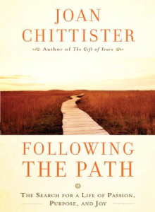 Following the Path: The Search for a Life of Passion by Joan Chittister